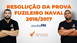 Prova Fuzileiro Naval 2016/2017 - Matemática.