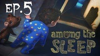 Among The Sleep - FINALE - Ecco la verità - Ep.5 - [Gameplay ITA]