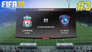 FIFA 19 - Liverpool Career Mode #3: vs. Al Hilal (Asian Elite Cup)