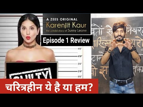 Xxx Mp4 Review Episode 1 Karenjit Kaur The Untold Story Of Sunny Leone Uncut Now Streaming On ZEE5 3gp Sex