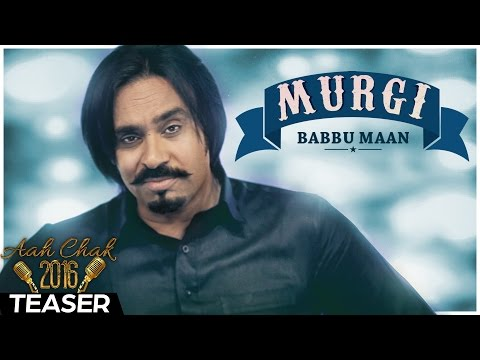 Babbu Maan - Murgi   Promo   Aah Chak 2016