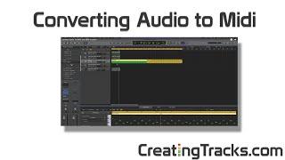 Convert Audio To MIDI and MIDI to audio - Creating Tracks
