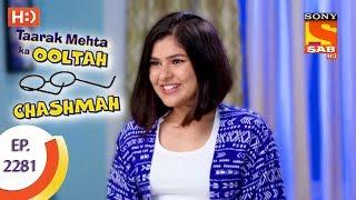 Taarak Mehta Ka Ooltah Chashmah - तारक मेहता - Ep 2281 - 31st August, 2017