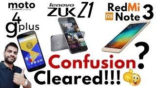 Moto G4 Plus Vs Zuk Z1 Vs Redmi Note 3   Champion?