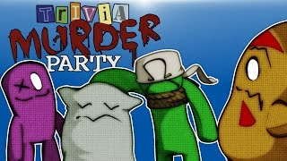 Trivia Murder Party - I DON'T KNOW ANYTHING!!!!! (Who will survive?)