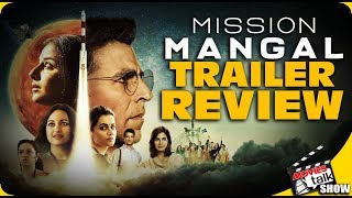 Mission Mangal : Trailer Review
