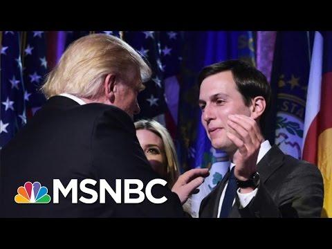 Donald Trump s Son In Law Jared Kushner To Be Senior Adviser To President Elect MSNBC