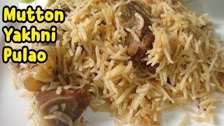 Mutton Yakhni Pulao Recipe By Yasmin's Cooking