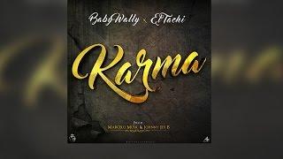 Baby Wally Ft El Tachi - Karma (@babywally507)