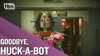 Goodbye, Huck-a-bot | Full Frontal on TBS