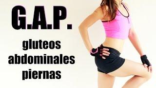 G.A.P. - Gluteos Abdominales Piernas - Fuerte rutina Día 1