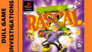 Dull Game Investigations - Rascal - Ps1