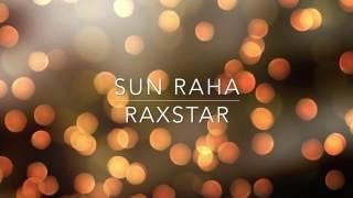 Sun Raha - Raxstar x SunitMusic ft. Shreya Ghoshal Lyrics