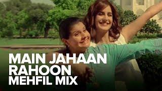 Main Jahaan Rahoon (Mehfil Mix)   Full Audio Song   Namastey London   Akshay Kumar, Katrina Kaif