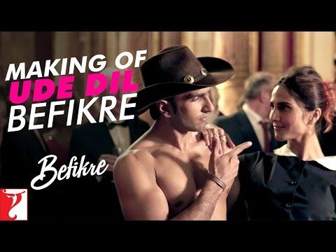 Making Of The Song - Ude Dil Befikre   Befikre   Ranveer Singh   Vaani Kapoor