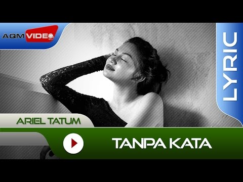 Ariel Tatum - Tanpa Kata | Official Lyric Video Mp3