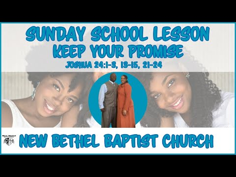Sunday School Lesson - December 9, 2018 - Keep Your Promise
