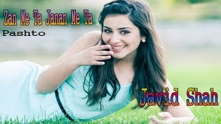 Javid Shah - Zan Me Ta Janan Me Ta