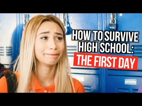 How to Survive High School The First Day Of School