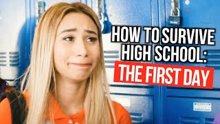 How to Survive High School : The First Day Of School