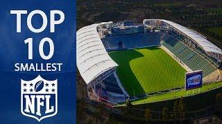 Top 10 Smallest NFL Stadiums