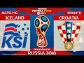 Iceland vs Croatia ⚽️ 🔴 | FIFA World Cup Russia 2018 | Match 40 | 26/06/2018