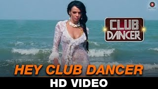 Hey Club Dancer - Club Dancer | Amit Kumar & Rimi Dhar | Rajbir Singh, Nisha Mavani & Judi Shekoni