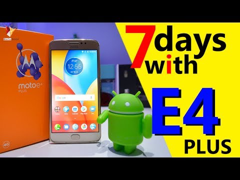 Moto E4 Plus Full Indepth Review After 7 Days Of Use | Data Dock