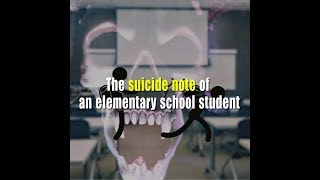 The suicide note of an elementary school student