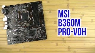Распаковка MSI B360M Pro-VDH