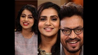 Irrfan Khan & Parvathy chat with Atika Ahmad Farooqui