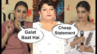 Soonam Kapoor And Swara Bhaskar Angry Reaction On Saroj Khan Casting Couch Statement
