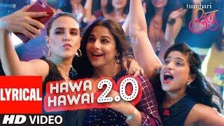 Tumhari Sulu  Hawa Hawai 20 Video With Lyrics  Vidya Balan  Vidya Balan Neha Dhupia