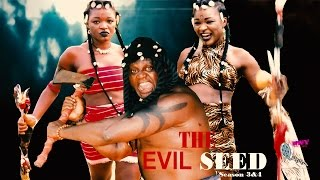 The Evil Seed 3 & 4 - 2015 Latest Nigerian Nollywood Movie