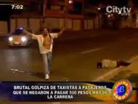 Brutal Golpiza de taxistas Beating of taxi driver