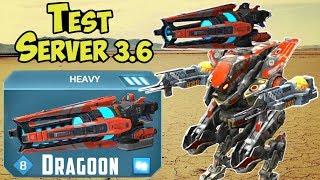 War Robots Test Server 3.6 NEW Weapon Dragoon Gameplay & Robots Strider, Spectre