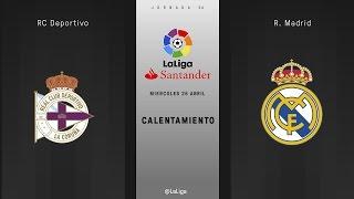 Calentamiento Deportivo vs Real Madrid