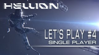 Hellion - Let's Play #4 (Singleplayer Update)