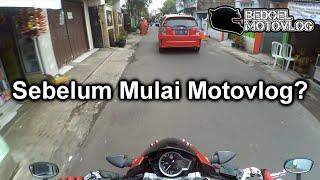 Pesan-pesan Sebelum Mulai Motovlog | #MotoVlog Indonesia