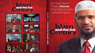 ISLAM AND THE 21ST CENTURY - DR ZAKIR NAIK'S PUBLIC DEBATE, | LECTURE | DR ZAKIR NAIK