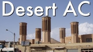 How do people in the desert keep cool without AC?