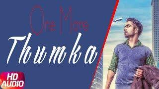 One More Thumka | Hardy Sandhu | Latest Punjabi Song 2017 | Speed Records