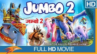 Jumbo 2 The Return of the Big Elephant Hindi Full Movie HD    Hindi Movies