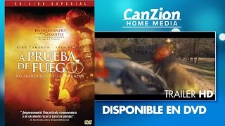A prueba de fuego - Trailer (español)
