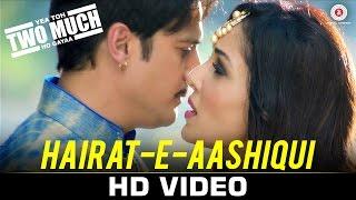 Hairat-e-aashiqui - Yea Toh Two Much Ho Gayaa |Jimmy Shergill, Pooja C | Javed Ali, Aakanksha Sharma
