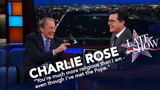 Charlie Rose Knows How To Make Stephen Colbert Jealous