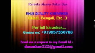 Jiboner Nam Jodi Prem sangaat Karaoke By Ankur Das 09957350788