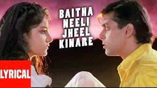 Baitha Neeli Jheel Kinare Lyrical Video | Kurbaan | Salman Khan, Ayesha Jhulka