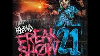 DJ BL3ND-FREAK SHOW VOL.21