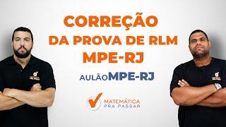 Correção da prova de Raciocínio Lógico do MPE-RJ 2016